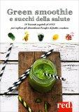 Green Smoothie e Succhi della Salute — Libro