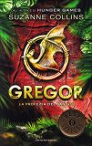 Gregor - La Profezia del Sangue  - Libro