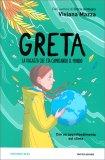 Greta - La Ragazza che sta Cambiando il Mondo — Libro