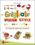 Grigliate Vegan Style  - Libro