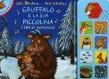 Gruffalo e la sua Piccolina - Libro Sonoro