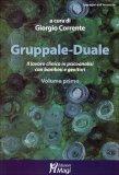 Gruppale Duale - Volume Primo  - Libro