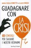 Guadagnare con la Crisi  - Libro