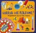 Guarda che Reazione! - Libro Pop-Up  — Libro