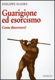 GUARIGIONE ED ESORCISMO Come discernere? di Philippe Madre