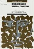 Guarigione senza Confini  - Libro
