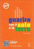 GUARIRE CON IL SOLE E LA TERRA  — di Jacques Vigne