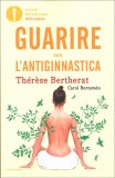Guarire con l'Antiginnastica - Libro