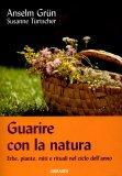Guarire con la Natura  - Libro
