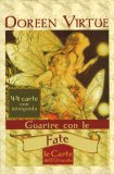 Guarire con le Fate - Le Carte dell'Oracolo