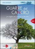 Guarire dal Cancro  — DVD