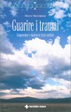 Guarire i Traumi - Libro