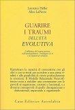 Guarire i Traumi dell'Età Evolutiva — Libro