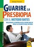 Guarire la Presbiopia con il Metodo Bates