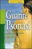 Guarire La Psoriasi V.e.2 - Usato