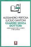 Guarire Senza Dottori - Libro