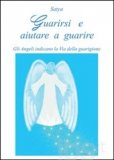 Guarirsi e Aiutare a Guarire - Libro