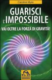 Guarisci l'Impossibile — Libro