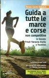 Guida a Tutte le Marce e Corse Non Competitive - Libro