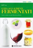 Guida agli Alimenti Fermentati - Libro