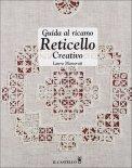 Guida al Ricamo Reticello Creativo  - Libro
