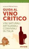 Guida al Vino Critico - Edizione 2015  - Libro