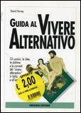 Guida al Vivere Alternativo
