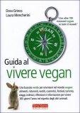 Guida al Vivere Vegan  - Libro