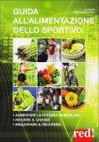 Guida all'Alimentazione dello Sportivo  - Libro