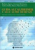Guida all'Alzheimer e alle Altre Demenze - Libro