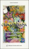 Guida all'Aura Soma e Cromoterapia — Libro