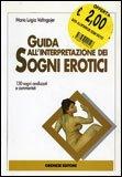 Guida all'Interpretazione dei Sogni Erotici