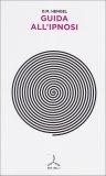 Guida all'Ipnosi  - Libro