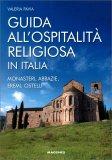 Guida all'Ospitalità Religiosa in Italia — Libro