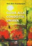 Guida alla Condotta Umana  - Libro