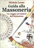 Guida alla Massoneria - Libro