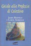 Guida alla Profezia di Celestino