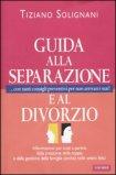 Guida alla Separazione e al Divorzio