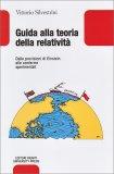 Guida alla Teoria della Relatività - Libro