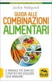 Guida alle Combinazioni Alimentari - Nuova Edizione Economica — Libro