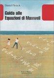 Guida alle Equazioni di Maxwell - Libro