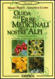 Guida alle Erbe Medicinali delle Nostre Alpi — Libro