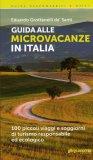 Guida alle Microvacanze in Italia  - Libro