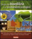 Guida alla Bioedilizia e all'Arredamento Ecologico