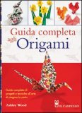 Guida Completa agli Origami