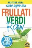 Guida Completa ai Frullati Verdi Raw — Libro