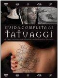 Guida Completa ai Tatuaggi — Libro