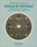 Guida Completa alle Griglie di Cristalli - Libro