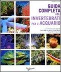 Guida Completa agli Invertebrati per l'Acquario — Libro