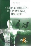 Guida completa per Personal Trainer — Libro